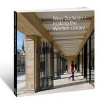Book: New Bodleian - Making the Weston Library