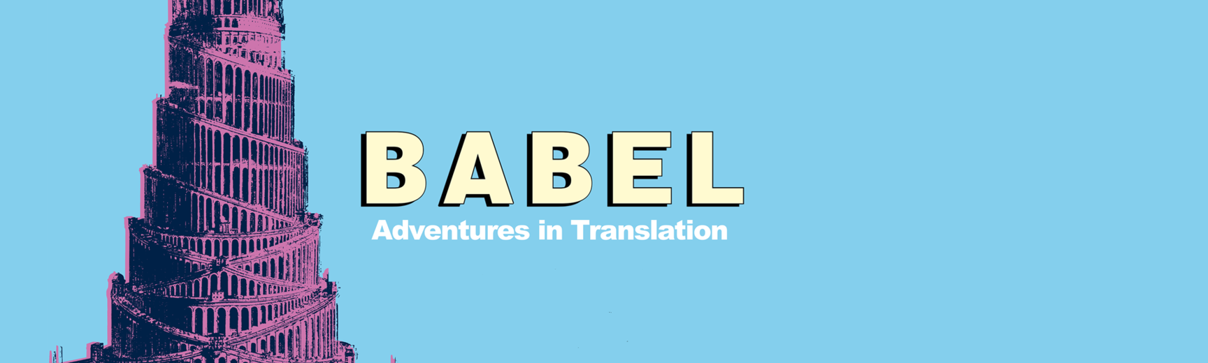 Babel, Adventures in translation exhibition