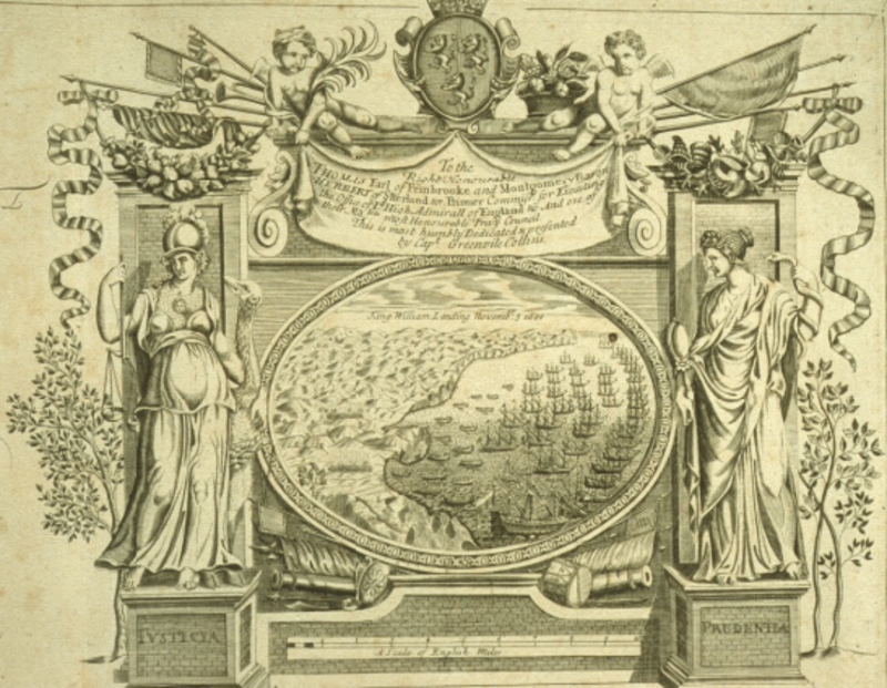 A 17th-century illustration of Justicia and Prudence flanking framed picture of King William landing at Torbay, 5 November 1686. From Greenville Collins' Coasting Pilot, 1693.